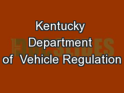 Kentucky Department of  Vehicle Regulation