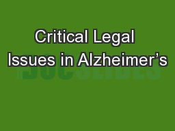 Critical Legal Issues in Alzheimer�s