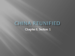 China reunified Chapter 8, Section 1