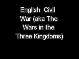 English  Civil  War (aka The Wars in the Three Kingdoms)