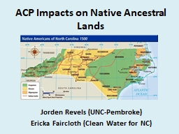 ACP Impacts  on Native  Ancestral Lands PowerPoint PPT Presentation