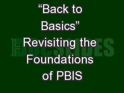 �Back to Basics� Revisiting the Foundations of PBIS