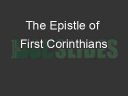 The Epistle of First Corinthians PowerPoint PPT Presentation