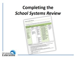 Completing the School Systems Review