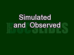 Simulated  and  Observed