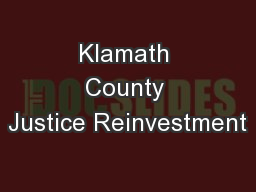 Klamath County Justice Reinvestment