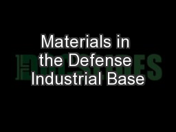 Materials in the Defense Industrial Base