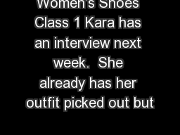 Women's Shoes Class 1 Kara has an interview next week.  She already has her outfit picked out but