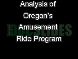 Analysis of Oregon's Amusement Ride Program