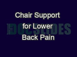 Chair Support for Lower Back Pain PowerPoint PPT Presentation