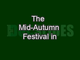 The  Mid-Autumn Festival in