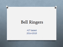 Bell Ringers ACT based 2014-2015