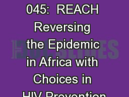MTN 034/IPM 045:  REACH Reversing the Epidemic in Africa with Choices in HIV Prevention