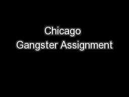 Chicago Gangster Assignment