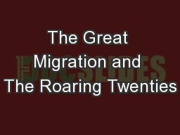 The Great Migration and The Roaring Twenties