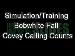 Simulation/Training Bobwhite Fall Covey Calling Counts