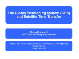 Overview of GPS Overview of how time is obtained from GPS