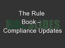 The Rule Book � Compliance Updates
