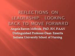Reflections on Leadership:  Looking Back to Move Forward