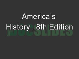 America's History , 8th Edition