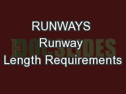 RUNWAYS Runway Length Requirements