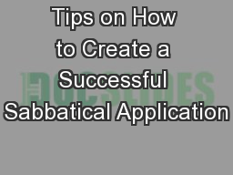 Tips on How to Create a Successful Sabbatical Application