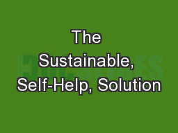 The Sustainable, Self-Help, Solution