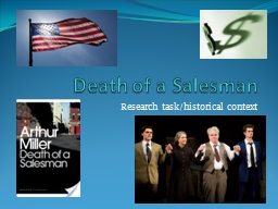 Death of a Salesman  Research task/historical context