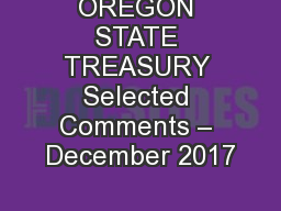 OREGON STATE TREASURY Selected Comments – December 2017