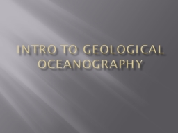 Intro to Geological Oceanography