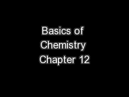 Basics of Chemistry Chapter 12