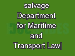 salvage Department for Maritime and Transport Law|