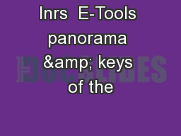 Inrs  E-Tools panorama & keys of the PowerPoint PPT Presentation