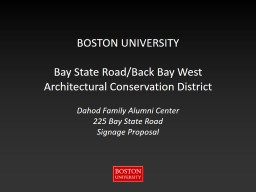 BOSTON UNIVERSITY Bay State Road/Back Bay West
