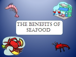 The Benefits of Seafood Seafood
