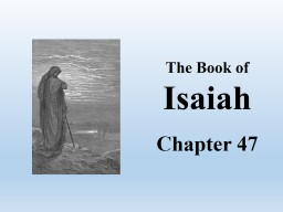 The Book of Isaiah Chapter 47