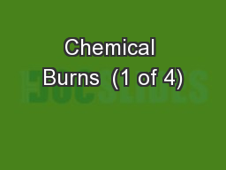 Chemical Burns  (1 of 4)