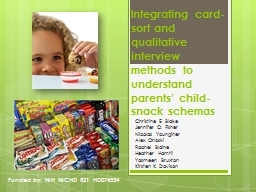 Integrating card-sort and qualitative interview methods to understand parents� child-snack