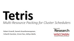 Multi-Resource Packing for Cluster Schedulers