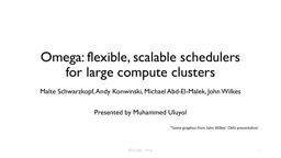 Omega: flexible, scalable schedulers for large compute clusters PowerPoint PPT Presentation
