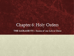 Chapter 6: Holy Orders THE