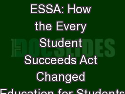 All About ESSA: How the Every Student Succeeds Act Changed Education for Students