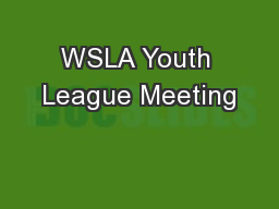 WSLA Youth League Meeting
