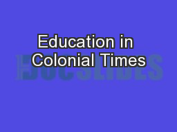 Education in Colonial Times
