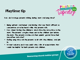 Playtime tip How do I manage parents talking during story and song time?