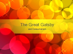 The Great Gatsby  and Consumerism