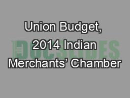 Union Budget,  2014 Indian Merchants� Chamber
