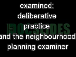 Examiners examined: deliberative practice and�the�neighbourhood planning examiner�