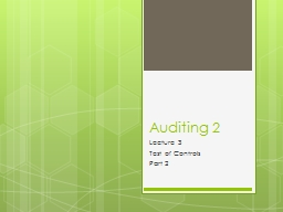 Auditing 2 Lecture 3 Test of Controls