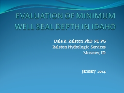 EVALUATION OF MINIMUM WELL SEAL DEPTH IN IDAHO PowerPoint PPT Presentation
